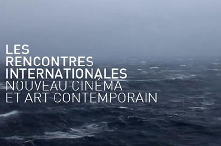 LES RENCONTRES INTERNATIONALES PARIS 2015 | NOUVEAU CINÉMA ET ART CONTEMPORAIN