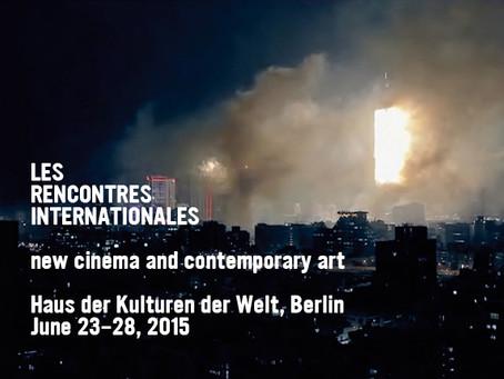 LES RENCONTRES INTERNATIONALES BERLIN 2015 | HAUS DER KULTUREN DER WELT