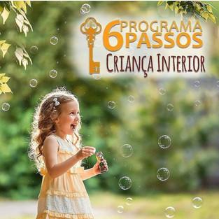 6 PASSOS - CRIANÇA INTERIOR - COM KARINA RODRIGUES