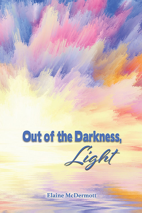 Out of the Darkness, Light