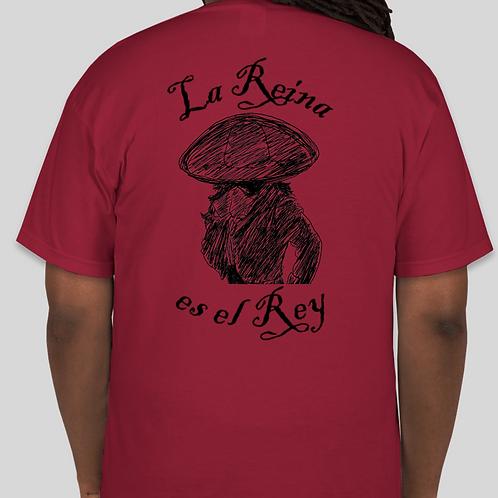 T-Shirt: La Reina Es El Rey