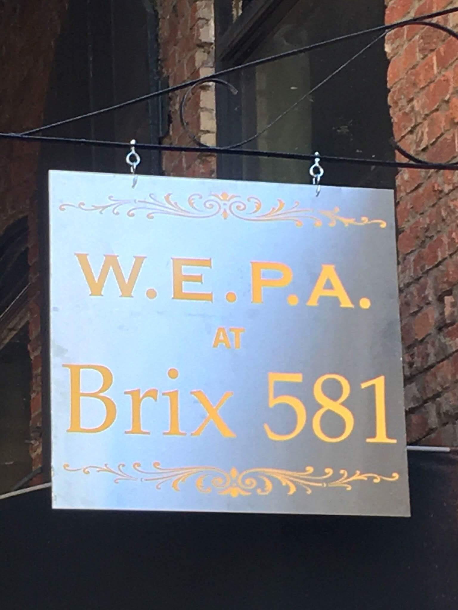 W.E.P.A. at Brix581