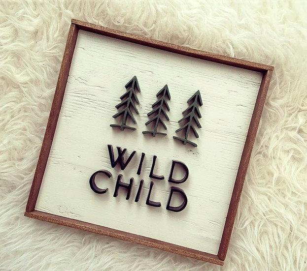 Wild Child w/ Trees