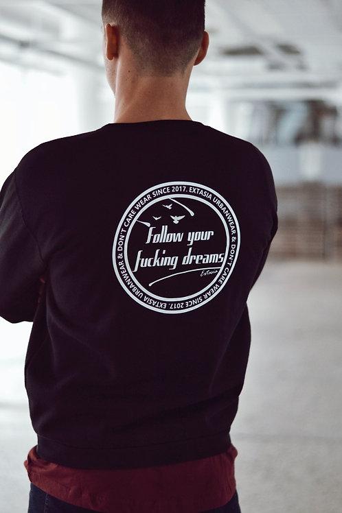 Pánská mikina - Follow your fucking dreams