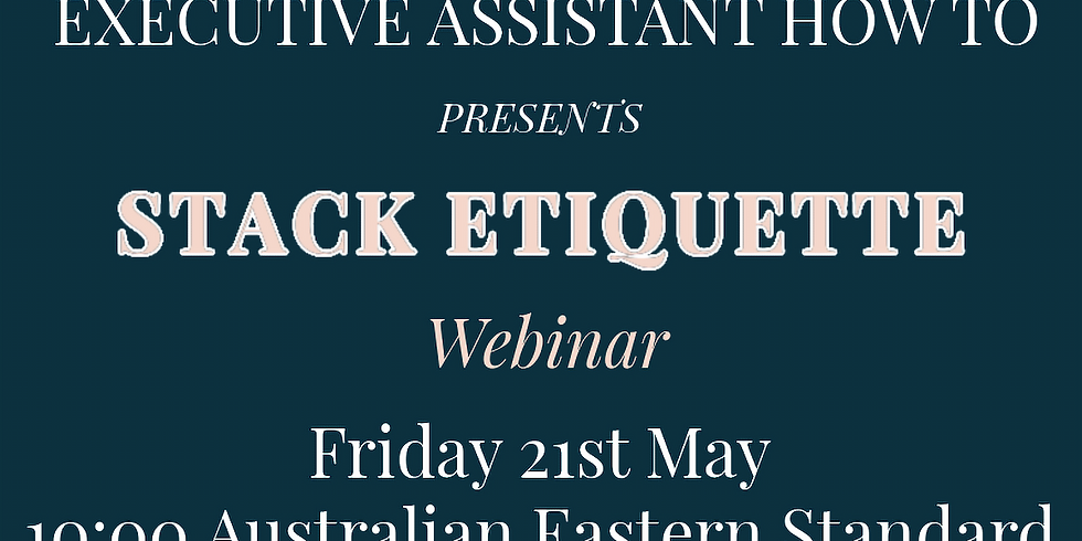 Time Saving Stack Etiquette with Prasanth Nair (Southern Hemisphere Time)