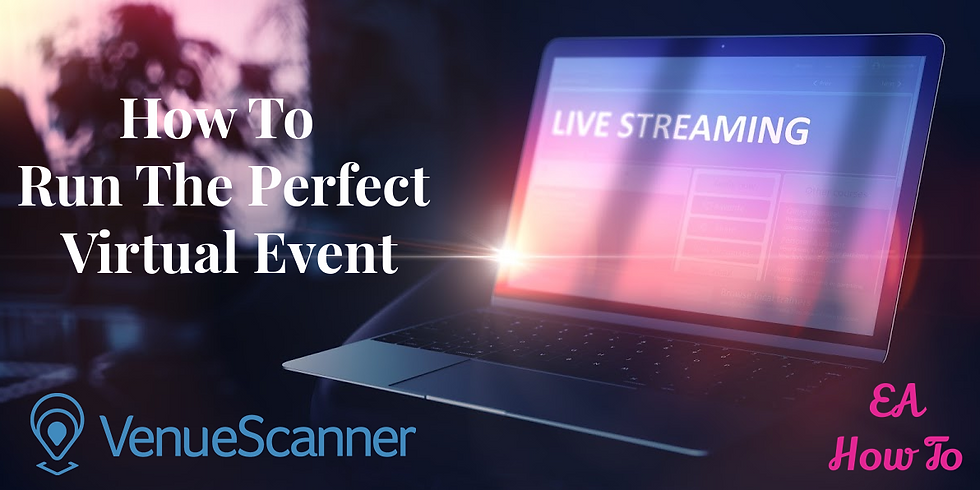 Everything You Need To Run The Perfect Virtual Event