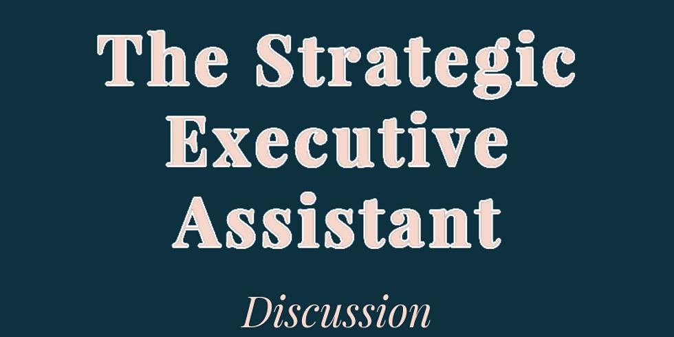 The Strategic Executive Assistant