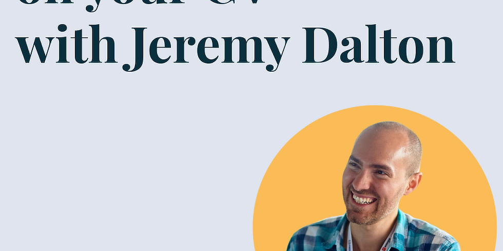 Selling Yourself on your CV with Jeremy