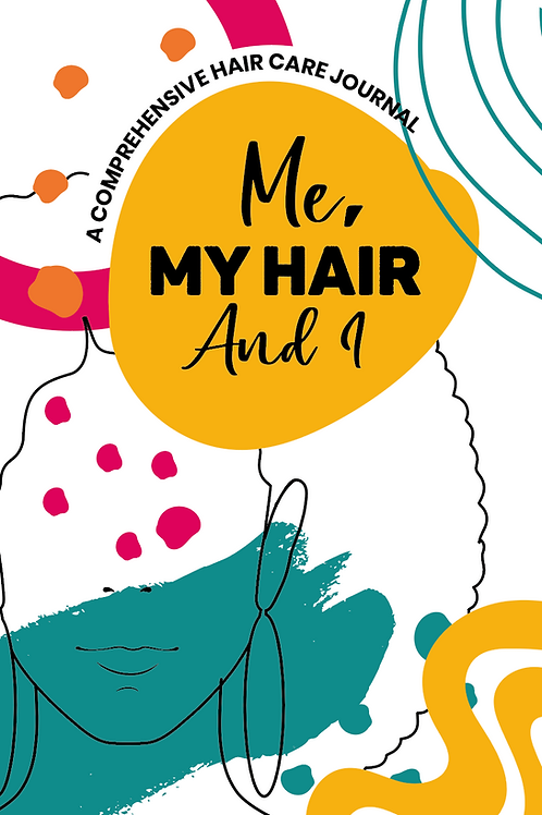 Me, My Hair and I Hair Care Journal