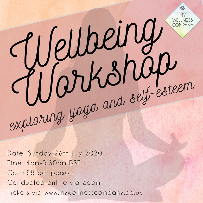 Wellbeing Workshop: Exploring Yoga and Self-Esteem
