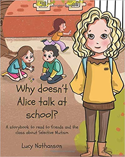 Why Doesn't Alice Talk at School