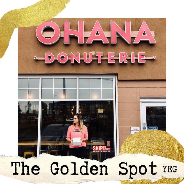 The Golden Spot Yeg | Ohana Donuterie