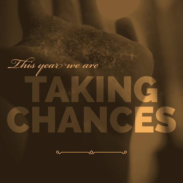 This Year... Take A Chance