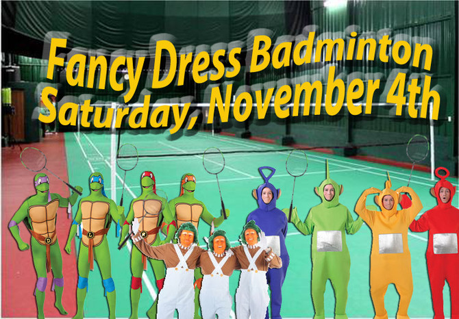 Fancy Dress Badminton Tournament!!