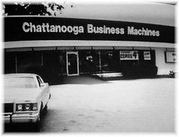 Chattanooga Business Machines history