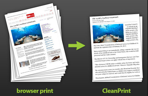 CleanPrint saves you money on paper and ink.