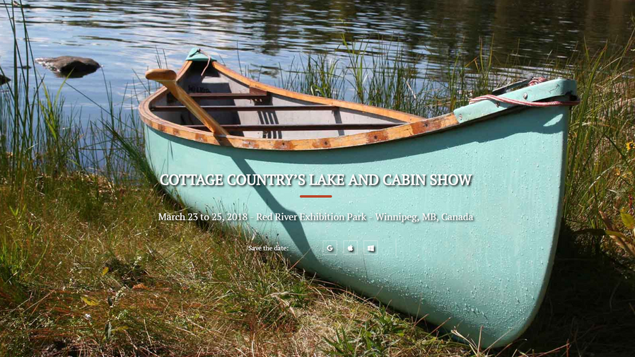 March 23-25, 2018. Cottage Country's Lake and Cabin Show