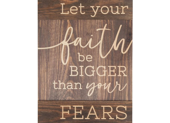 Let Your Faith Be Bigger