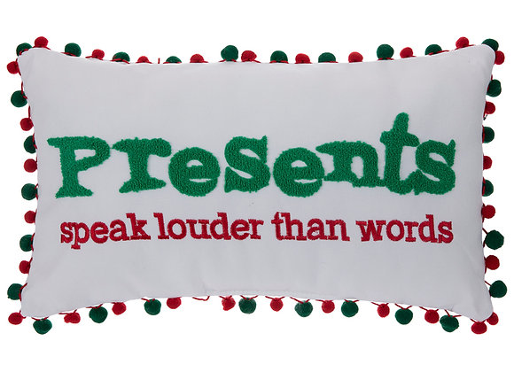 Presents Speak Louder Than Words Pillow