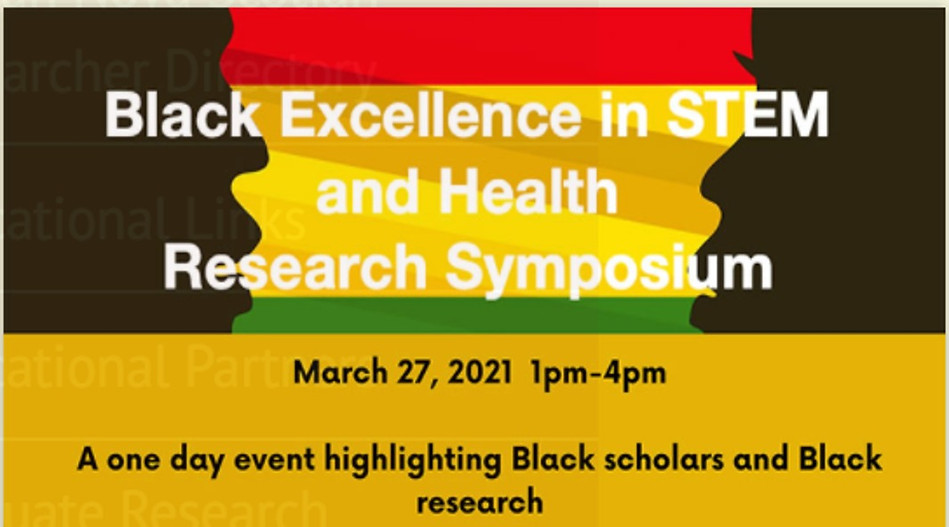 Black Excellence in STEM & Health Research Sympoisum