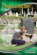 Er de døde virkelig død?