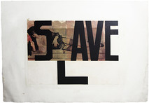 Boris Lurie (1924-2008)  Save (Slave), 1962-1973  paper collage, paint, and varnish on paper  22 x 31 inches