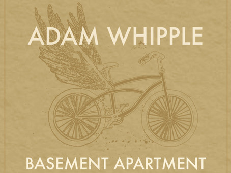 The Basement Apartment EP, by Adam Whipple