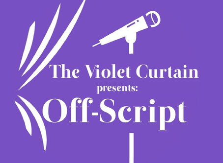 The Violet Curtain Podcast: Off Script