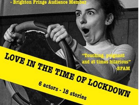 Love in the Time of Lockdown 4* (Edinburgh Fringe Review)