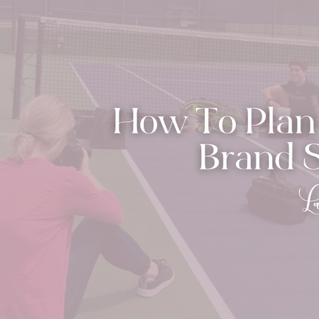 How To Plan A Brand Shoot