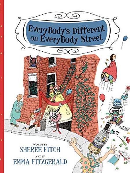 EveryBody's Different on Everybody Street - Sheree Fitch