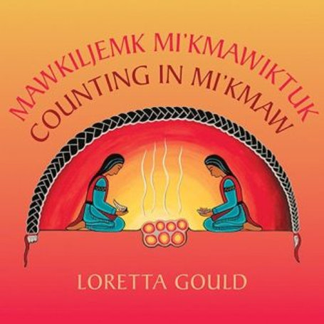 Counting in Mi'kmaw - Loretta Gould