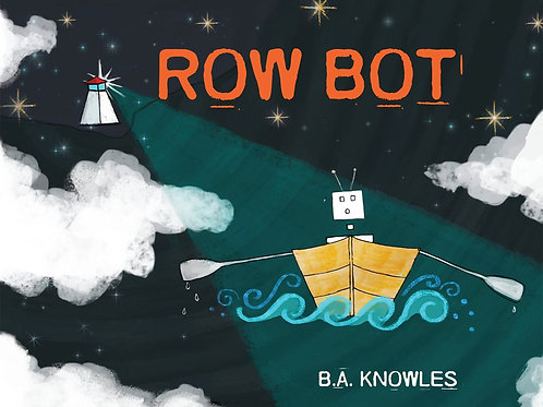 Row Bot - B.A Knowles