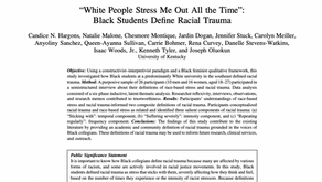 """""""White People Stress Me Out All the Time"""": Black Students Define Racial Trauma"""