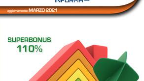 Guida SuperBonus 110% - Aggiornamento a marzo 2021