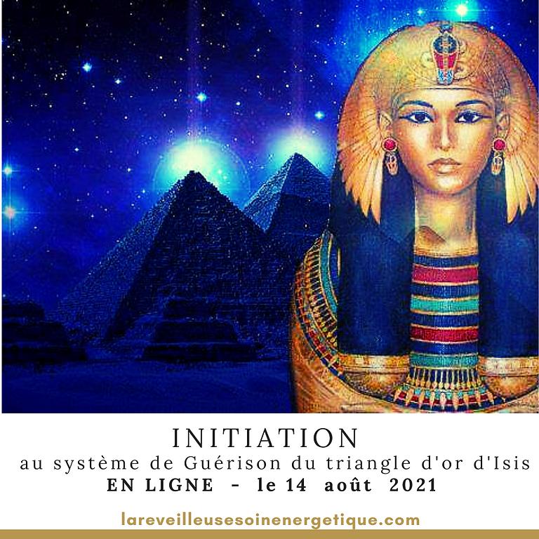 """INITIATION """"Système de Guérison du triangle d'Or d'Isis"""" EN LIGNE"""