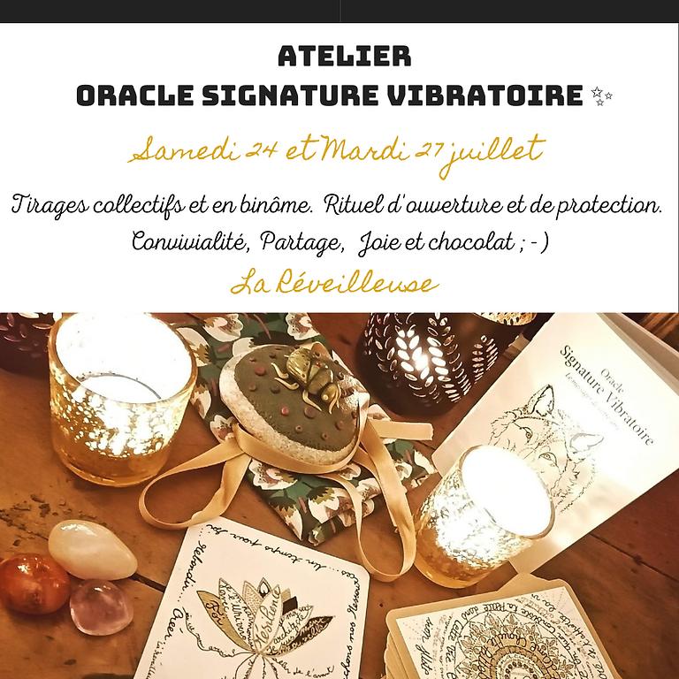 "ATELIER Oracle ""Signature Vibratoire"""