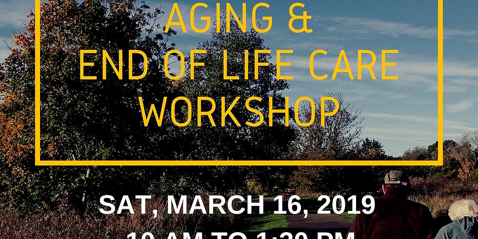 Aging & End of Life Care Workshop