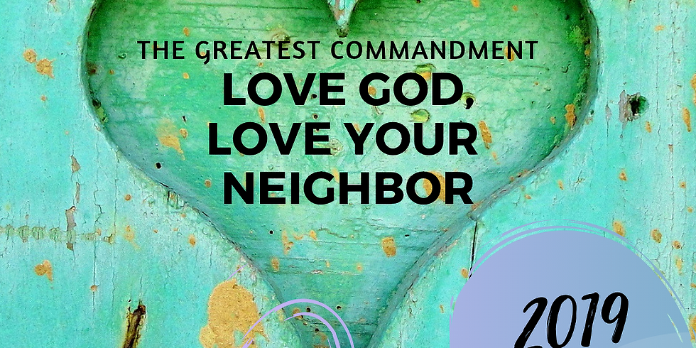 VBS 2019 The Greatest Commandment: Love God, Love Your Neighbor