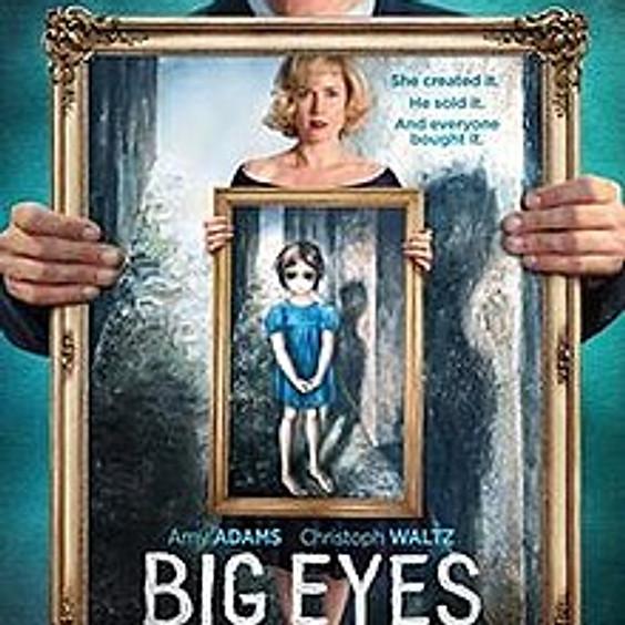 Monday Matinee - Big Eyes