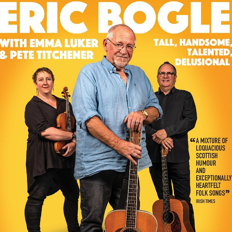 Eric Bogle with Emma Luker and Pete Titchener **CANCELLED**