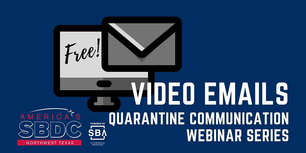 Video Emails - Quarantine Communication