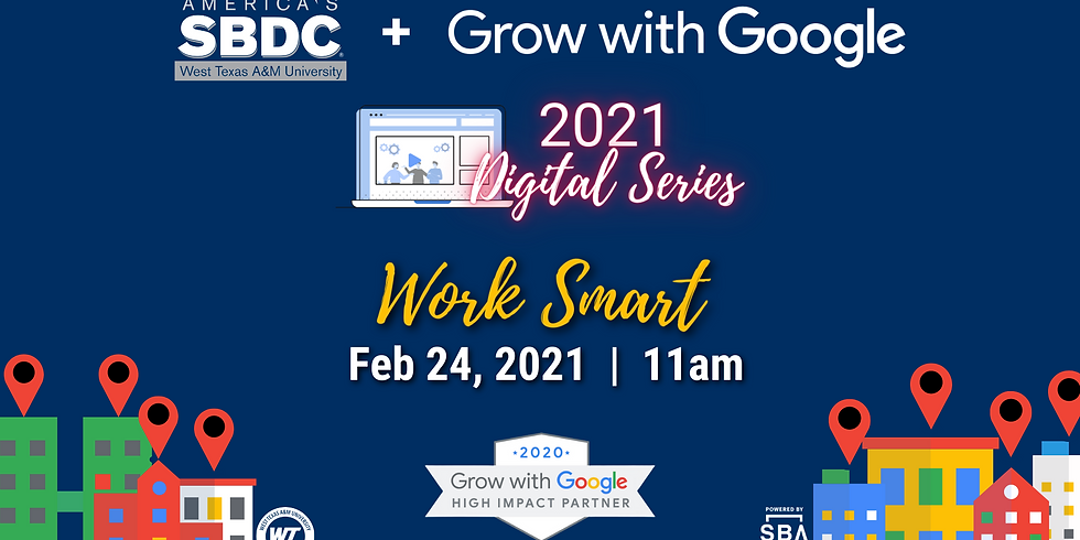 Rescheduled! Grow with Google Digital Series: Work Smart