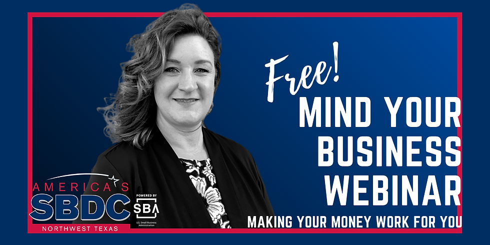 Mind Your Business - Making Your Money Work for You