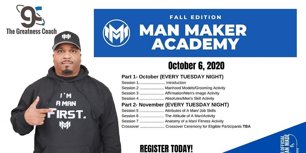 Man Maker Academy Fall 2020