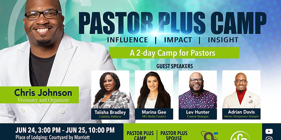 Pastor Plus Camp: Insight | Influence | Impact