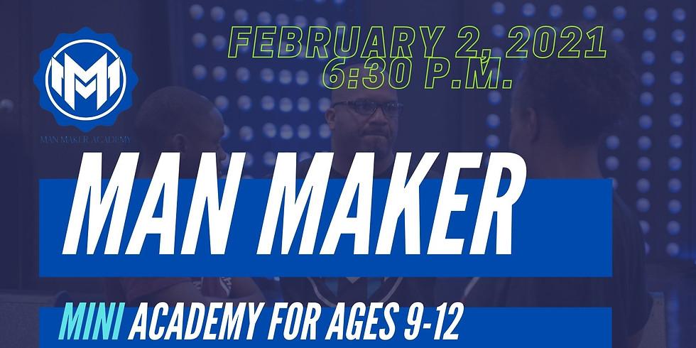 Man Maker Mini Academy