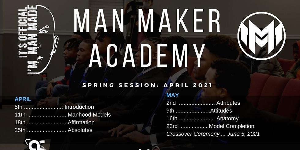 Man Maker Academy SPRING 2021