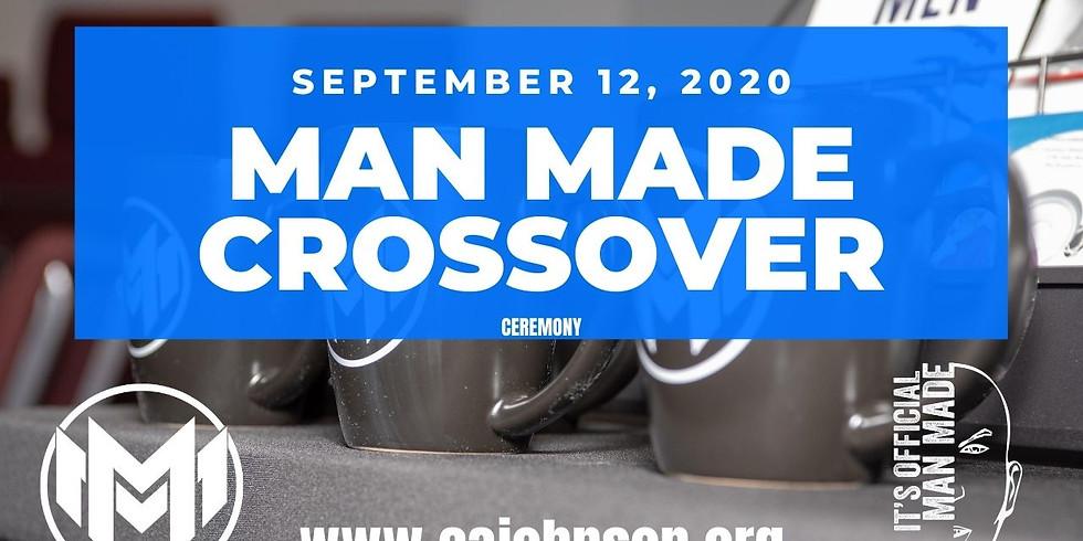 Man Maker CROSSOVER CEREMONY Fall 2020