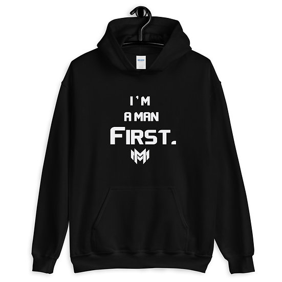 Man First Hoodie